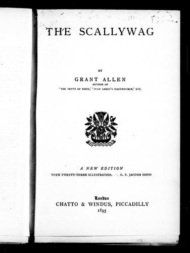 The scallywag by Grant Allen
