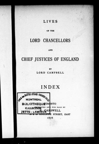 Lives of the lord chancellors and chief justices of England by Campbell