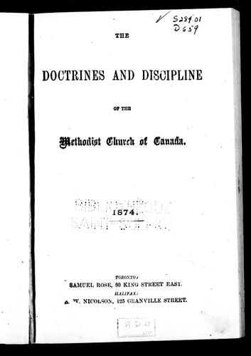 The doctrines and discipline of the Methodist Church of Canada, 1874 by Methodist Church of Canada