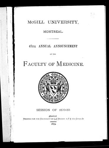 47th annual announcement of the Faculty of Medicine by McGill University. Faculty of Medicine.