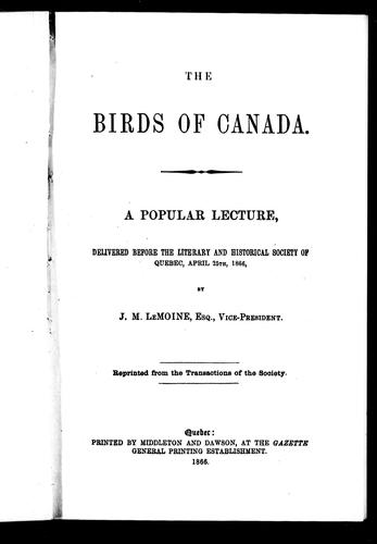 The birds of Canada by Le Moine, J. M. Sir