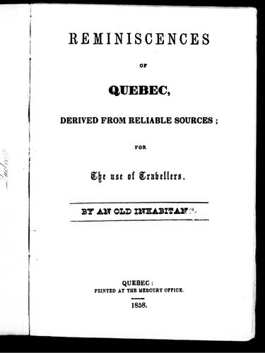 Reminiscences of Quebec by Old inhabitant