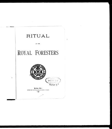 Ritual of the Royal Foresters by Independent Order of Foresters