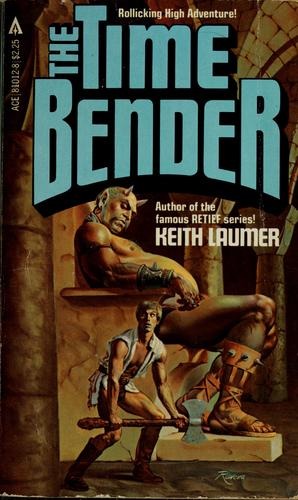 The time bender by Keith Laumer
