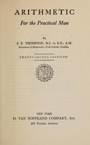 Arithmetic for the practical man by James Edgar Thompson