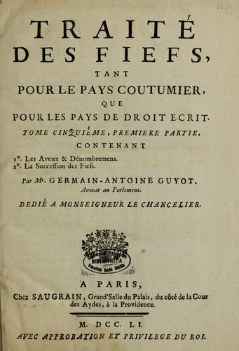 Traité des fiefs by Germain Antoine Guyot