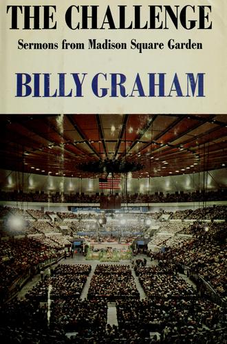 The challenge by Billy Graham