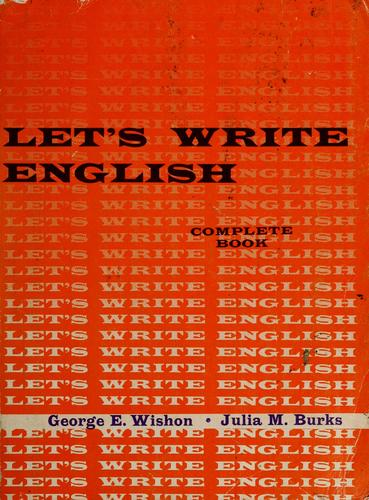 Let's write English by George E. Wishon