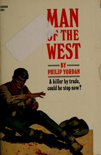 Man of the West by Philip Yordan
