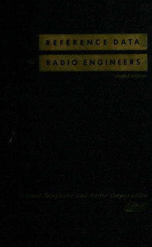 Reference data for radio engineers by International Telephone and Telegraph Corporation