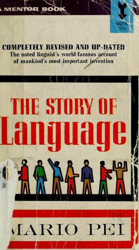 The story of language by Mario Pei
