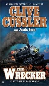 The Wrecker (Isaac Bell #2) by Clive Cussler