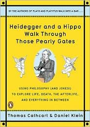 Heidegger and a Hippo Walk Through Those Pearly Gates by