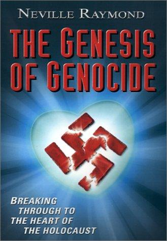 The Genesis of Genocide