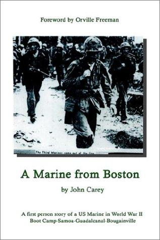 A Marine From Boston by John Carey
