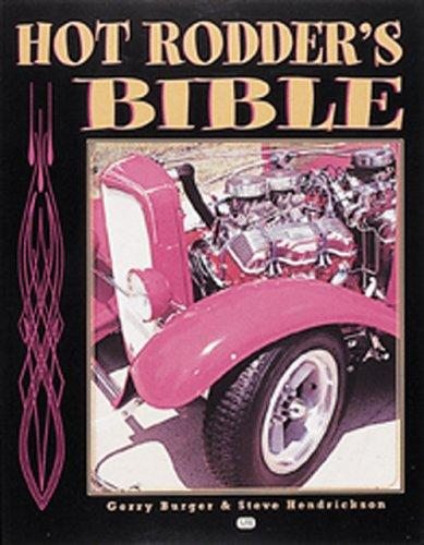 Hot Rodder's Bible by Steve Hendrickson