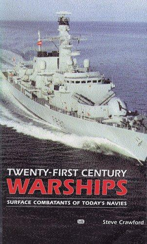 Twenty-First Century Warships by Steve Crawford