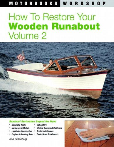 How to Restore Your Wooden Runabout by Don Danenberg