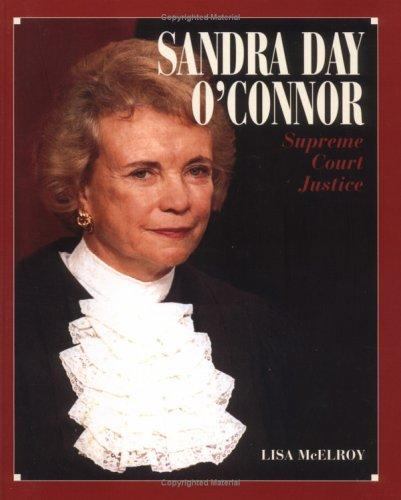 Sandra Day O'Connor by Lisa Tucker McElroy