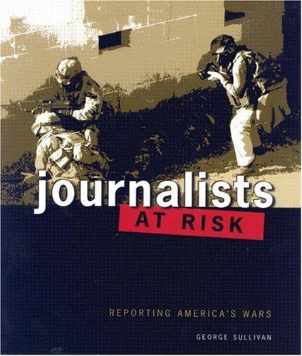 Journalists at risk by Sullivan, George
