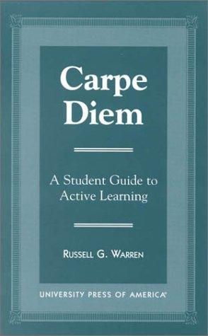 Carpe diem by Russell G. Warren