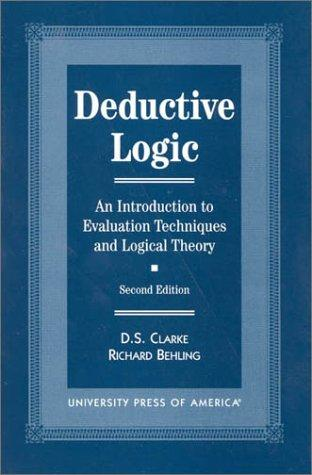 Deductive logic by D. S. Clarke