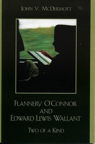 Flannery O'Connor and Edward Lewis Wallant
