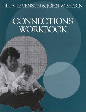 Connections workbook by Jill S. Levenson