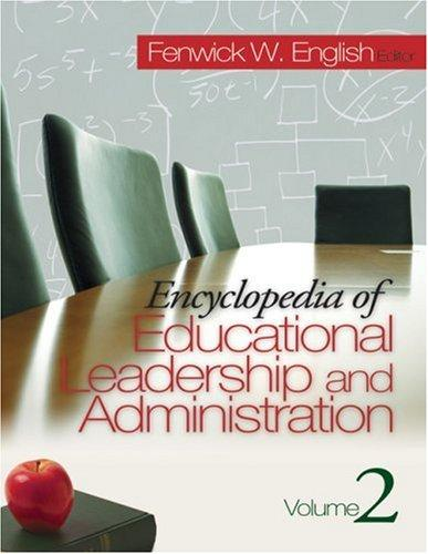 Encyclopedia of educational leadership and administration by