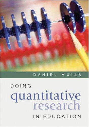 Doing Quantitative Research in Education by Daniel Muijs