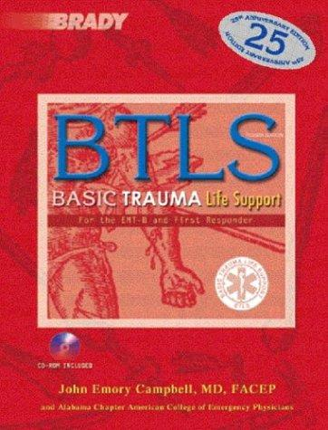 Basic Trauma Life Support for the  EMT-B & First Responder by John Campbell