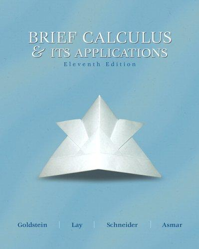 Brief calculus & its applications by Larry Joel Goldstein