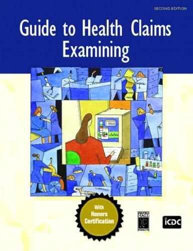 Guide to Health Claims Examining (2nd Edition) by ICDC Publishing Inc.