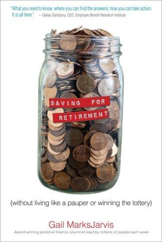 Image 0 of Saving for Retirement without Living Like a Pauper or Winning the Lottery