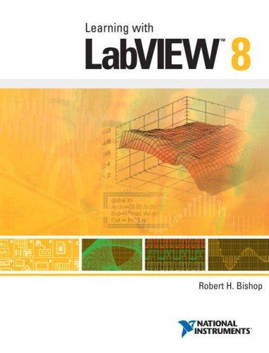 LabVIEW 8 Student Edition by Robert Bishop