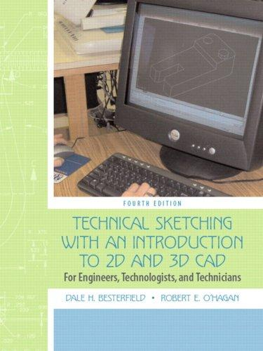 Technical Sketching with an Introduction to AutoCAD by Dale H. Besterfield