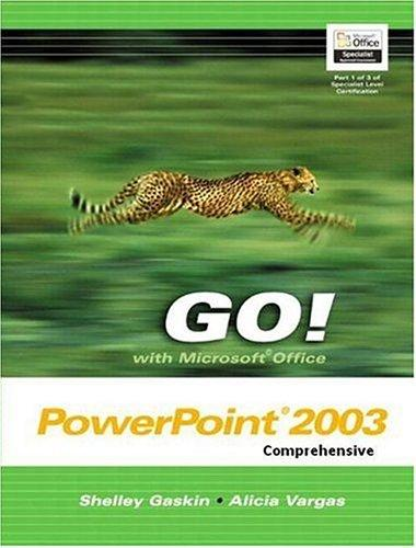 GO with Microsoft Office PowerPoint Comprehensive and Student CD Package (Go! Series) by Shelley Gaskin