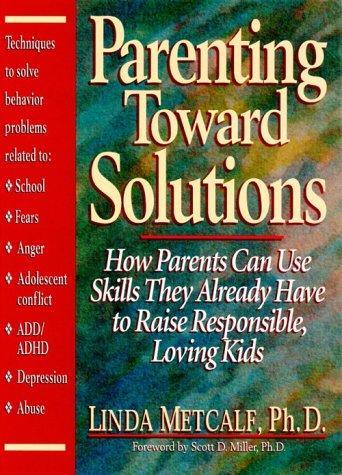 Parenting Toward Solutions