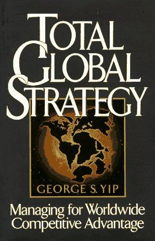 Total global strategy by George S. Yip