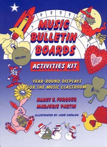 Music bulletin boards activities kit by Nancy E. Forquer