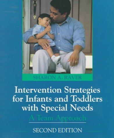 Intervention strategies for infants and toddlers with special needs