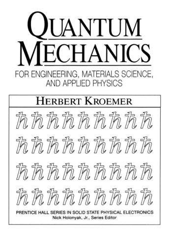 Quantum mechanics by Herbert Kroemer