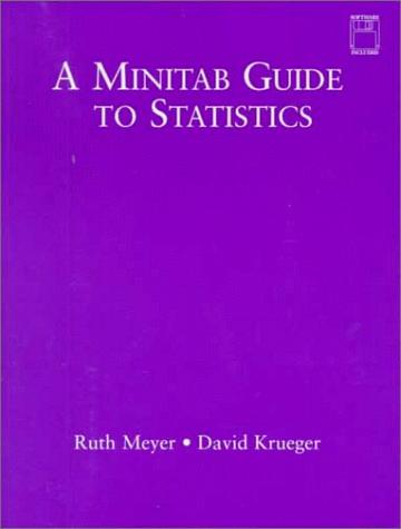 A Minitab guide to statistics by Ruth K. Meyer