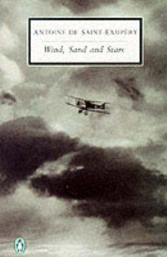 Wind, Sand and Stars (Penguin Twentieth Century Classics)