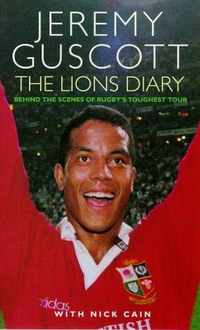 Lions Diary by Guscott