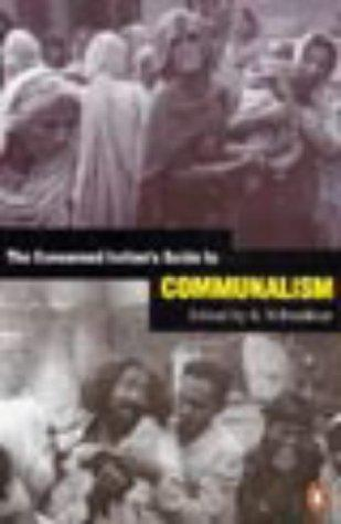 The Concerned Indian's Guide to Communalism by K.N. Panikkar