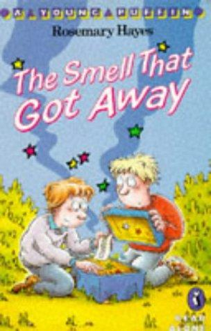 The Smell That Got Away by Rosemary Hayes