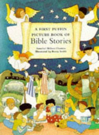 First Puffin Picture Book/Bible Stories by Shilson-Th