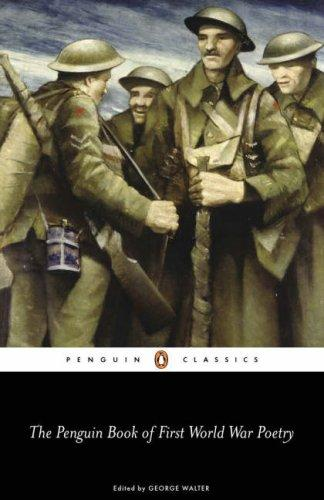 The Penguin Book of First World War Poetry by George Walter