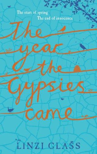 Year the Gypsies Came by Linzi Glass